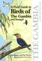 A Field Guide to the Birds of The Gambia and Senegal